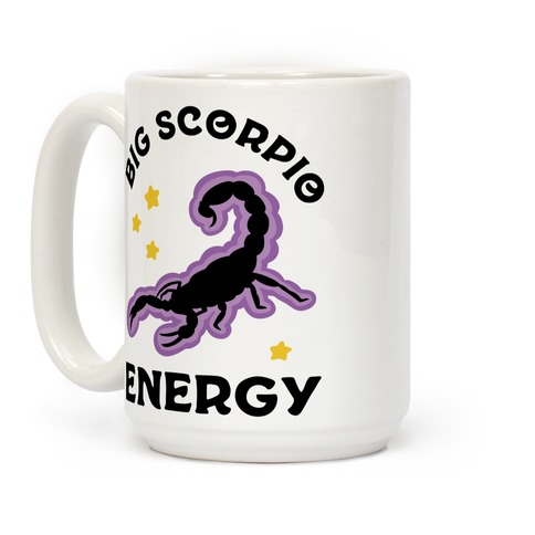 Big Scorpio Energy Coffee Mug