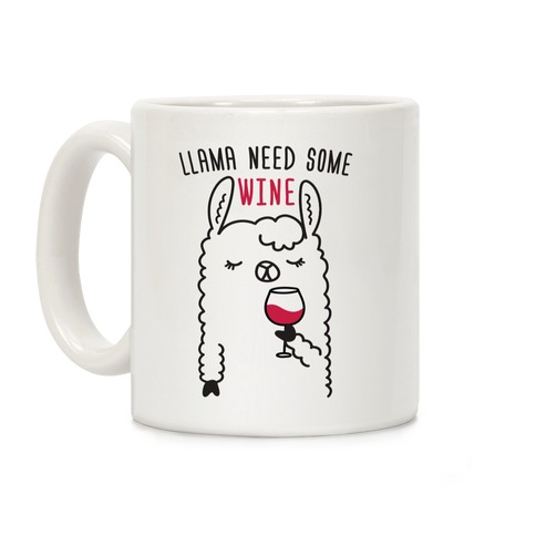 Llama Need Some Wine Coffee Mug