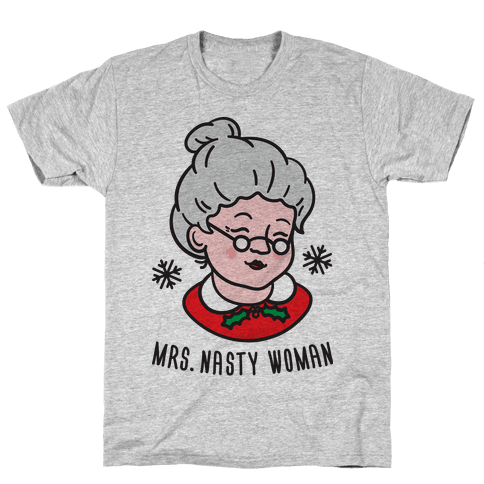 Mrs. Nasty Woman Mens T-Shirt