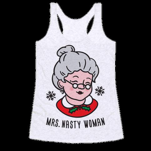 Mrs. Nasty Woman Racerback Tank Top