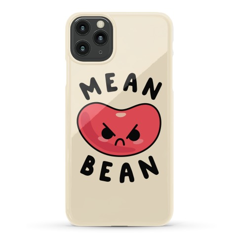 Mean Bean Phone Case