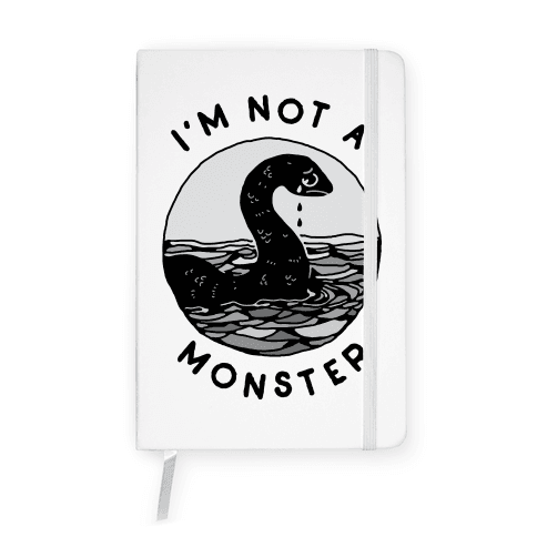 I'm Not a Monster (Nessy) Notebook