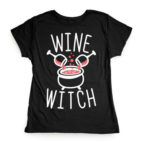 Wine Witch (White) Womens T-Shirt
