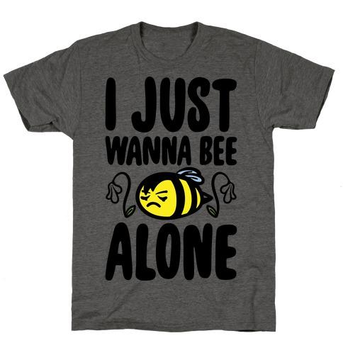 I Just Wanna Be Alone Emo Bee Pun Parody T-Shirt