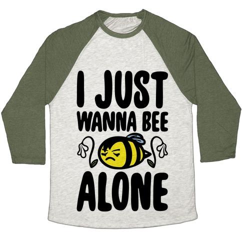 I Just Wanna Be Alone Emo Bee Pun Parody Baseball Tee