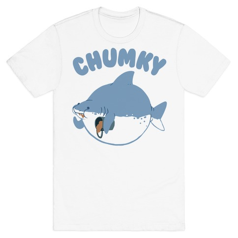 Chumky T-Shirt