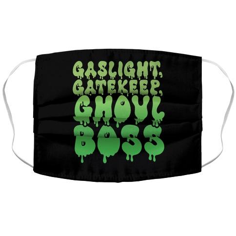 Gaslight Gatekeep Ghoulboss Accordion Face Mask