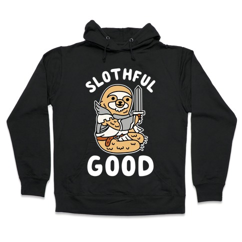 Slothful Good Sloth Paladin Hooded Sweatshirt