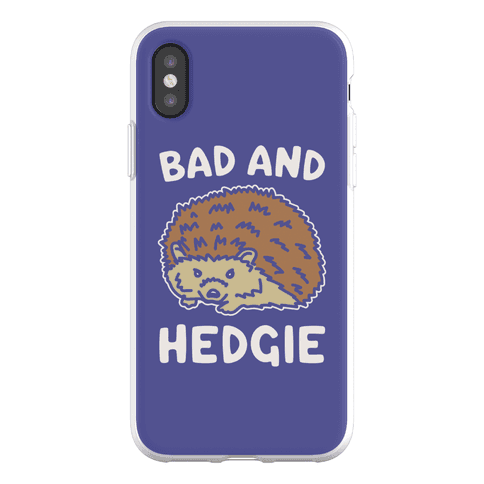 Bad and Hedgie Parody Phone Flexi-Case