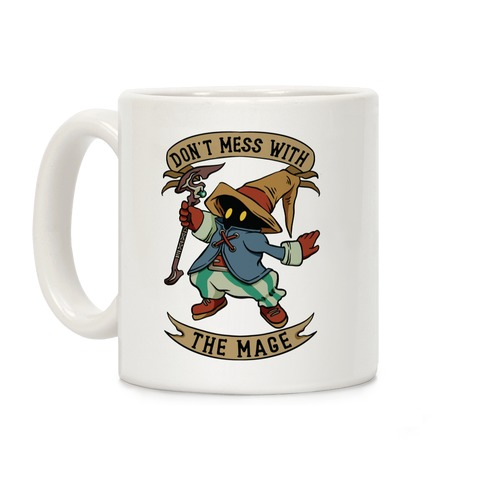 Don't Mess With the Mage Vivi Coffee Mug