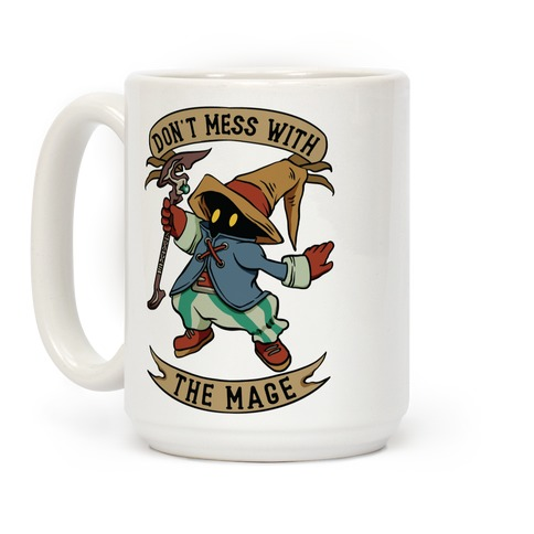 Don't Mess With the Mage Vivi Coffee Mug