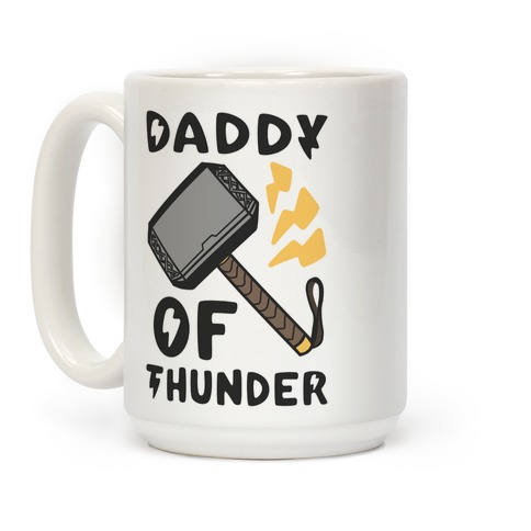 Daddy of Thunder Coffee Mug