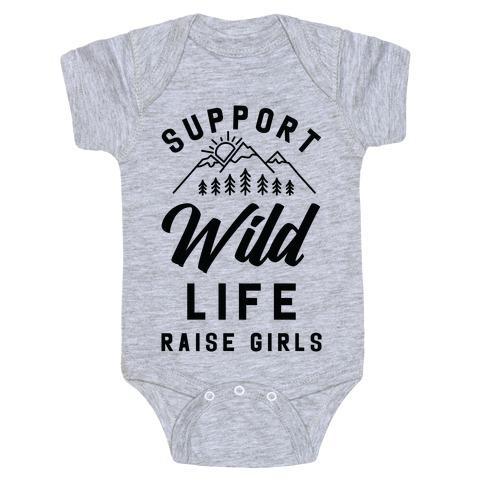 Support Wild Life Raise Girls Baby Onesy