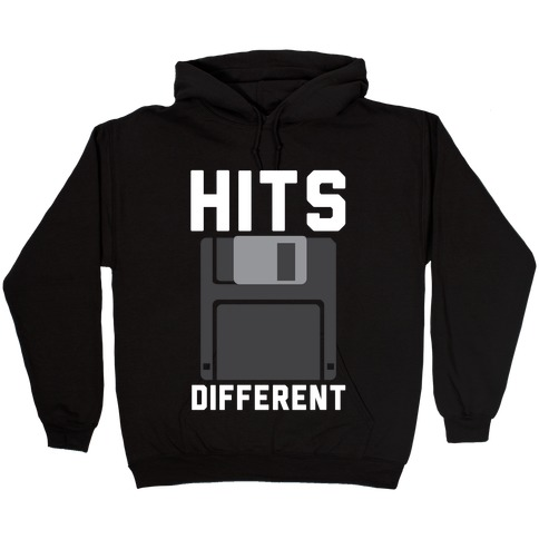 Hits Different Floppy Disk Hooded Sweatshirt