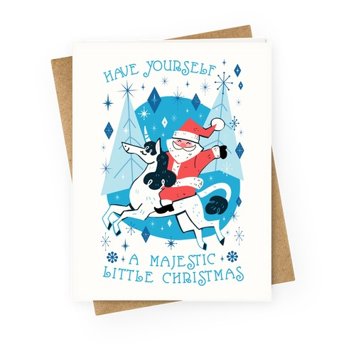 Have Yourself A Majestic Little Christmas Greeting Card