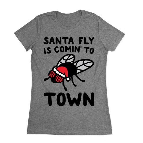 Santa Fly Is Coming To Town  Womens T-Shirt
