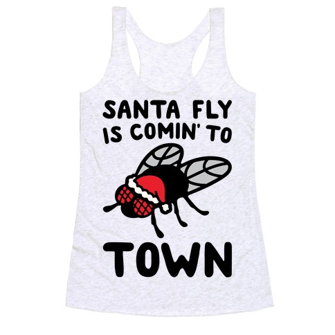 Santa Fly Is Coming To Town  Racerback Tank Top