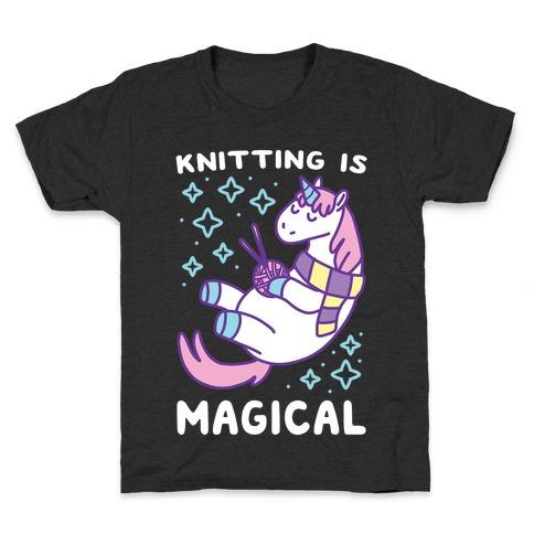 Knitting is Magical Kids T-Shirt