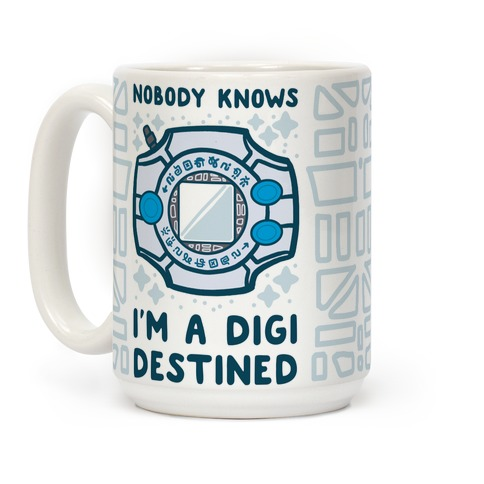 Nobody Knows I'm a Digidestined Coffee Mug