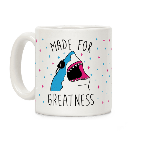 Made For Greatness Coffee Mug