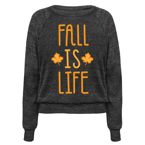 Fall Is Life (White)