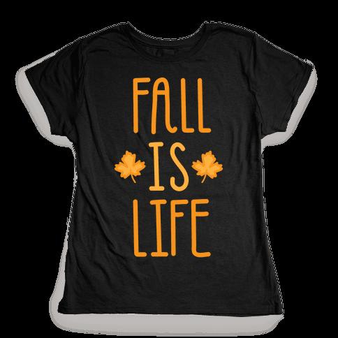 Fall Is Life (White) Womens T-Shirt