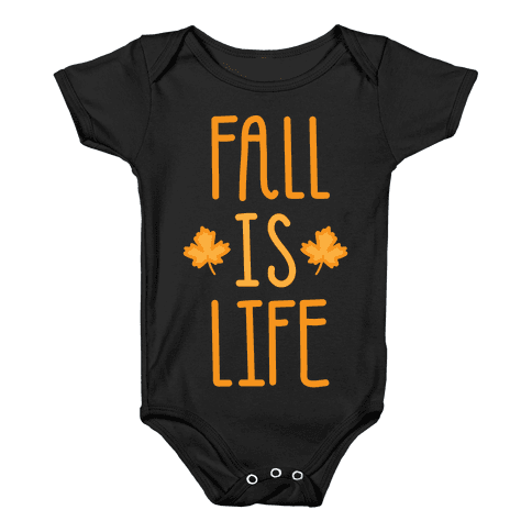 Fall Is Life (White) Baby Onesy