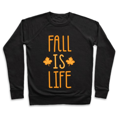 Fall Is Life (White) Pullover