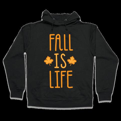 Fall Is Life (White) Hooded Sweatshirt