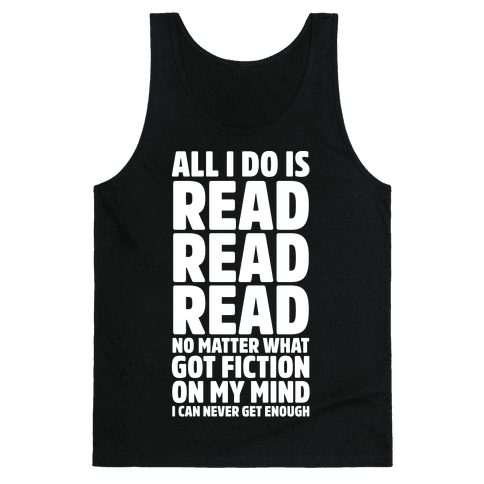 All I Do Is Read Wht Tank Top