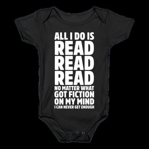 All I Do Is Read Wht Baby Onesy