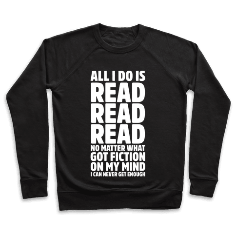 All I Do Is Read Wht Pullover
