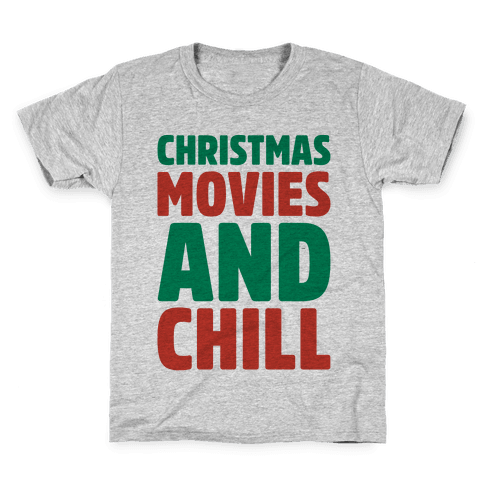 Christmas Movies and Chill Parody Kids T-Shirt