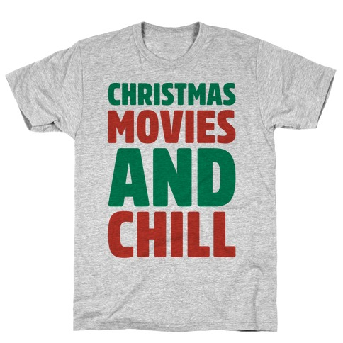 Christmas Movies and Chill Parody Mens T-Shirt