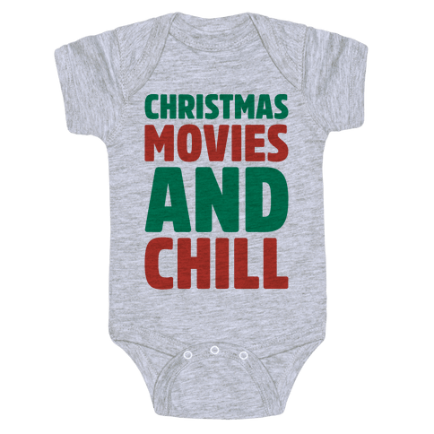 Christmas Movies and Chill Parody Baby Onesy