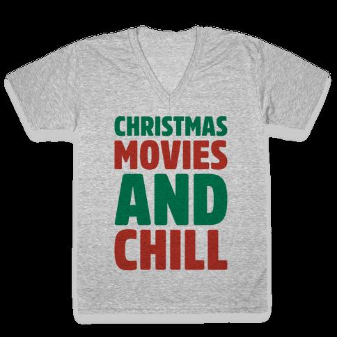 Christmas Movies and Chill Parody V-Neck Tee Shirt