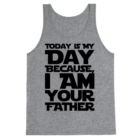 I Am Your Father Father's Day Parody Tank Top