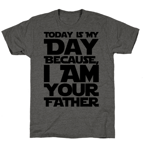 I Am Your Father Father's Day Parody Mens T-Shirt