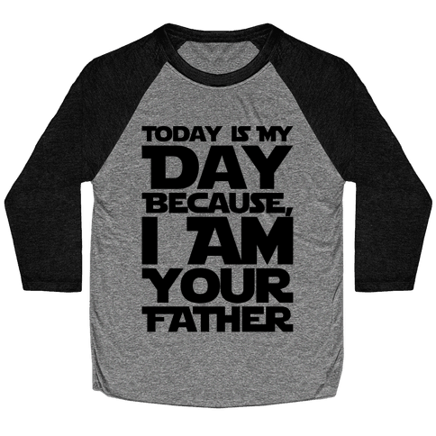 I Am Your Father Father's Day Parody Baseball Tee