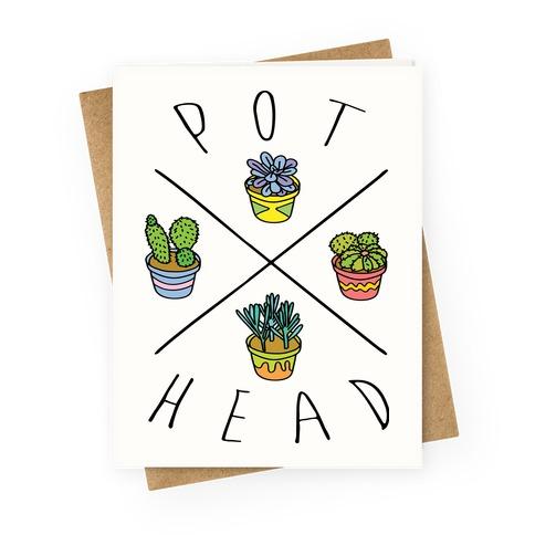 Pot head Greeting Card