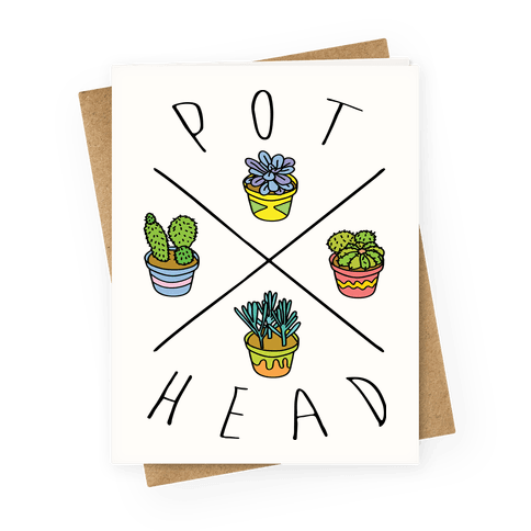 Pot head Greeting Card