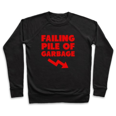 Failing Pile of Garbage Pullover