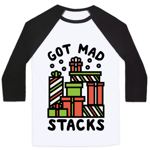 Got Mad Stacks