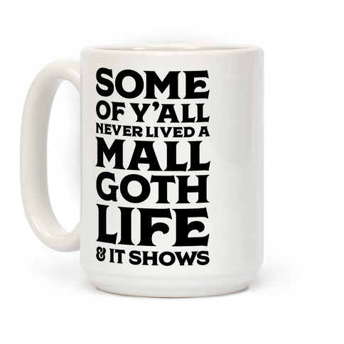 Mall Goth Life Coffee Mug