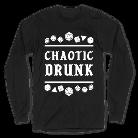 Chaotic Drunk Long Sleeve T-Shirt