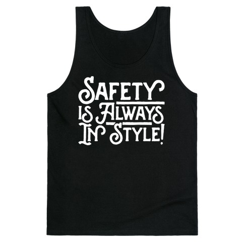 Safety Is Always In Style White Print Tank Top