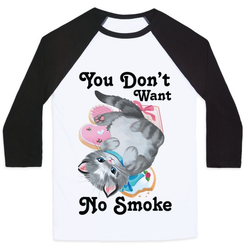You Don't Want No Smoke Vintage Kitten Baseball Tee