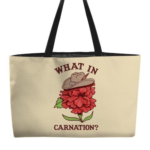 What In Carnation? Weekender Tote