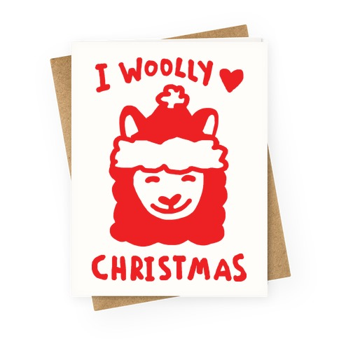 I Woolly Love Christmas Llama Greeting Card