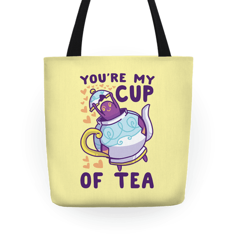 You're My Cup of Tea - Polteageist Tote